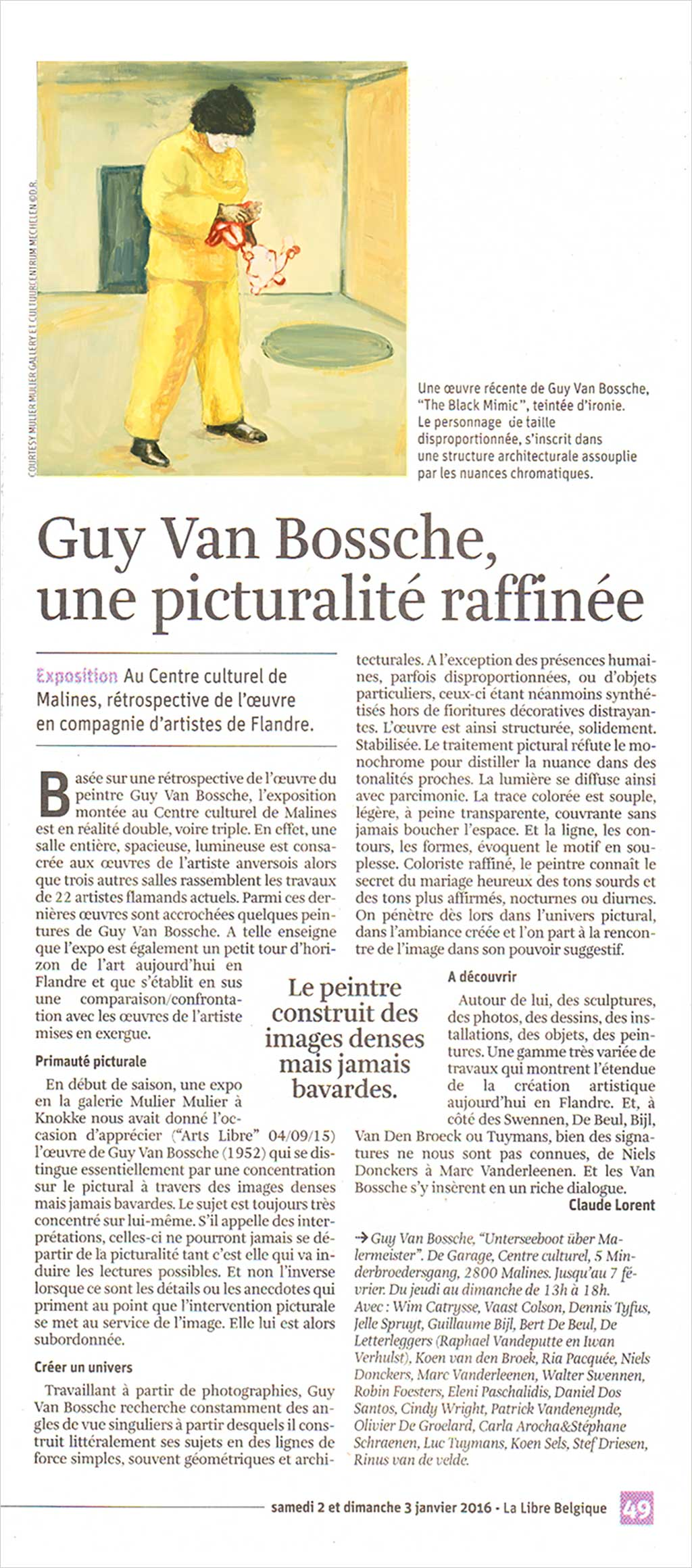 guy van bossche ccmechelen, retrospectieve over schilder Guy Van Bossche, with work of Luc Tuymans, Rinus Van de Velde, Marc Vanderleenen, Guillaume Bijl, Vaast Colson, Niels Donckers, Wim Catrysse, Walter Swennen